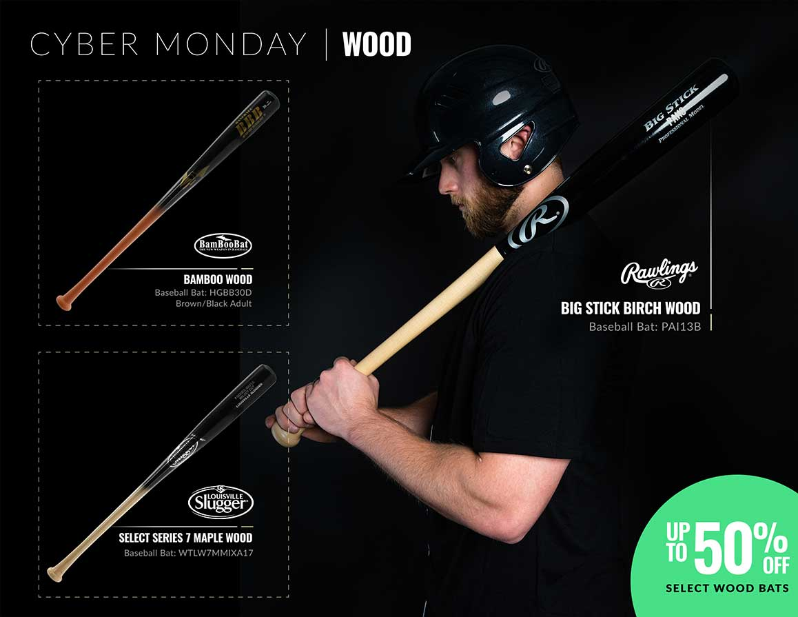 Cyber Monday Wood Bats