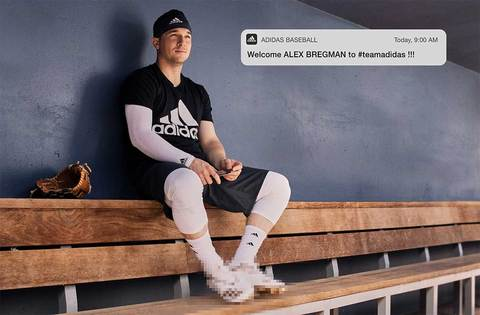 ></p> <p>Bregman joins a list of other phenomenal big leaguers like Aaron Judge, JD Martinez, Kris Bryant, and many more, to be apart of adidas baseball.</p> <p> <img src=