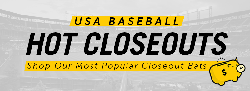 Closeout Prices On The Most Popular USA Baseball Bats!