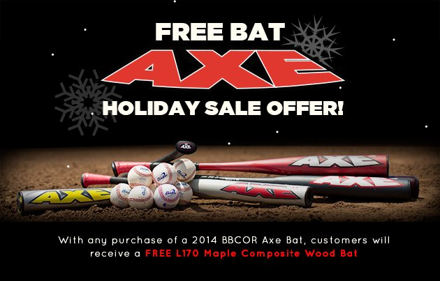 2014 Axe BBCOR Holiday Sale Offer