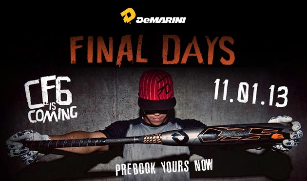 2014 DeMarini CF6: Final Days to Pre-Book!