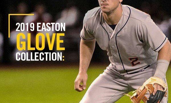 2019 Easton Glove Series