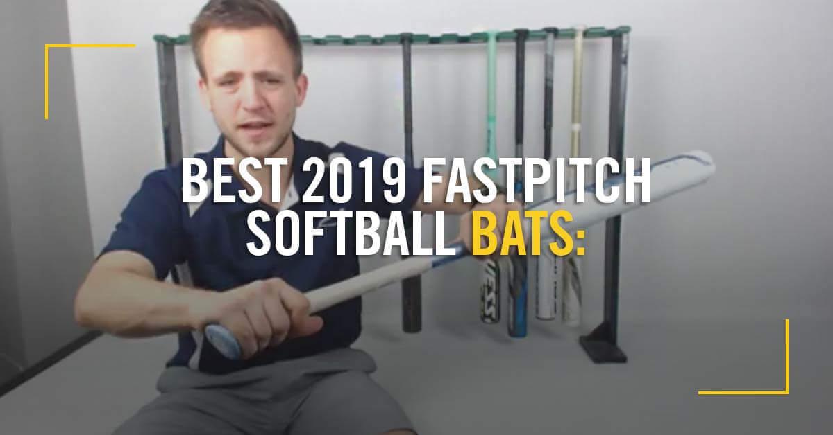 Best 2019 Fastpitch Bats