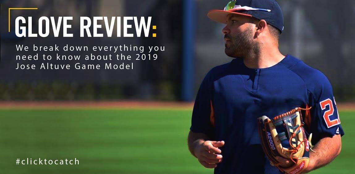 Glove Review: 2019 Jose Altuve Game Model Baseball Glove