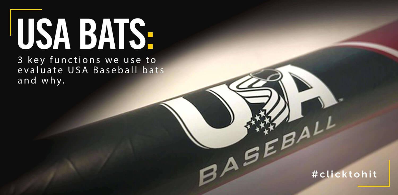 3 Key Functions To Evaluate USA Baseball Bats