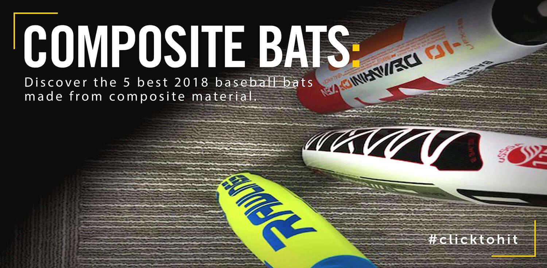 5 Best 2018 Composite Baseball Bats