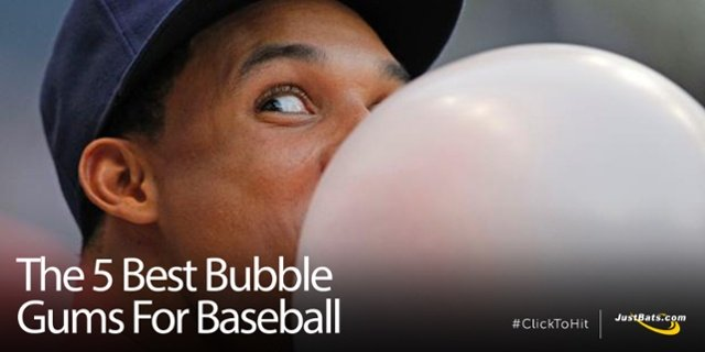 The 5 Best Bubble Gums For Baseball