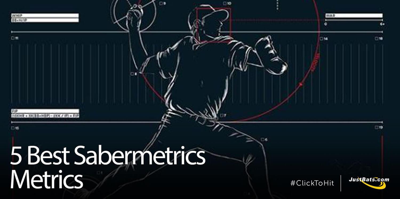 5 Best Sabermetrics Metrics