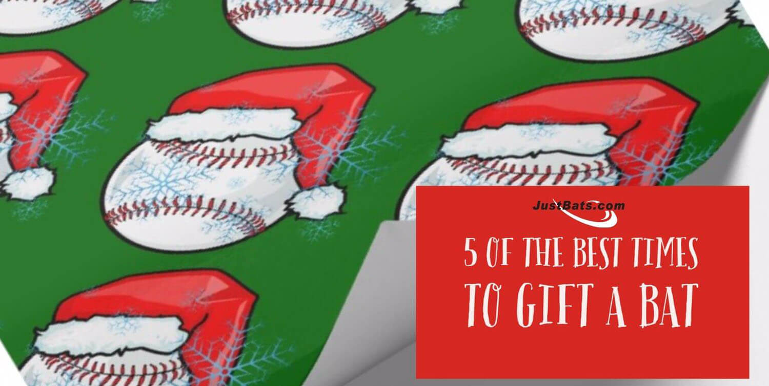 5 Of The Best Times To Gift A Baseball Bat Or Softball Bat