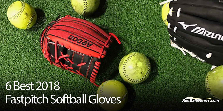 6 Best 2018 Fastpitch Softball Gloves