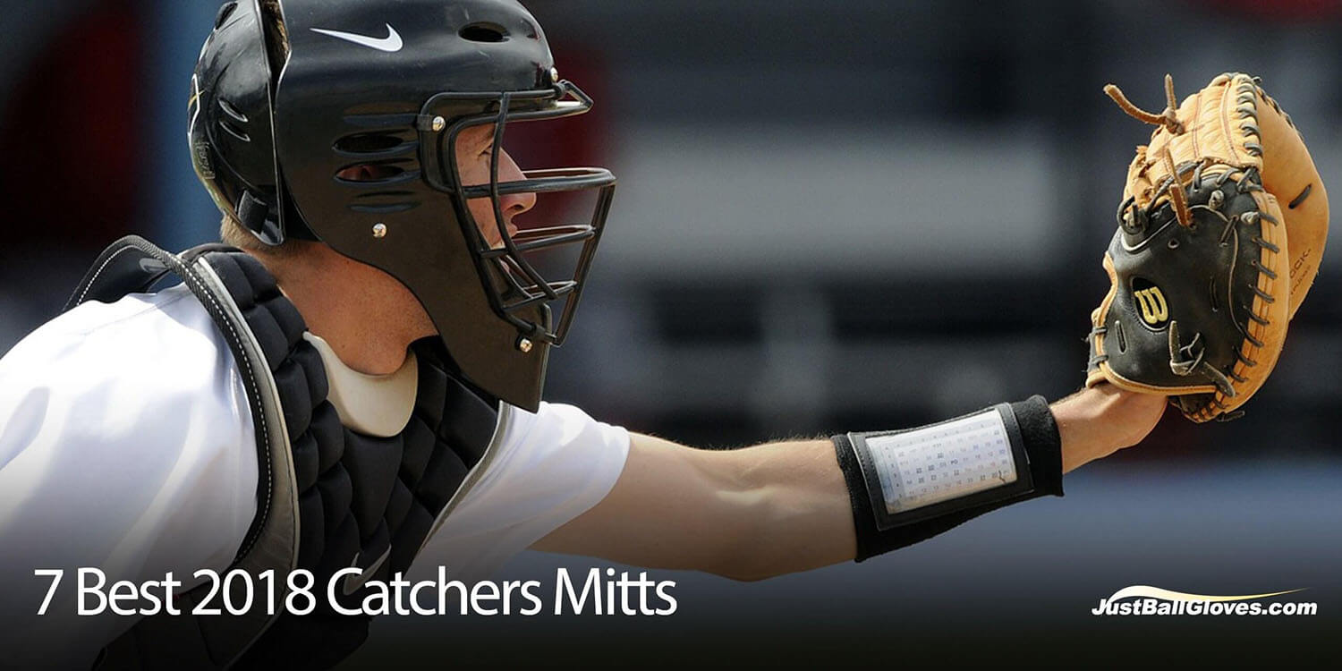7 Best 2018 Catchers Mitts
