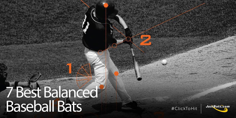7 Best Balanced Baseball Bats