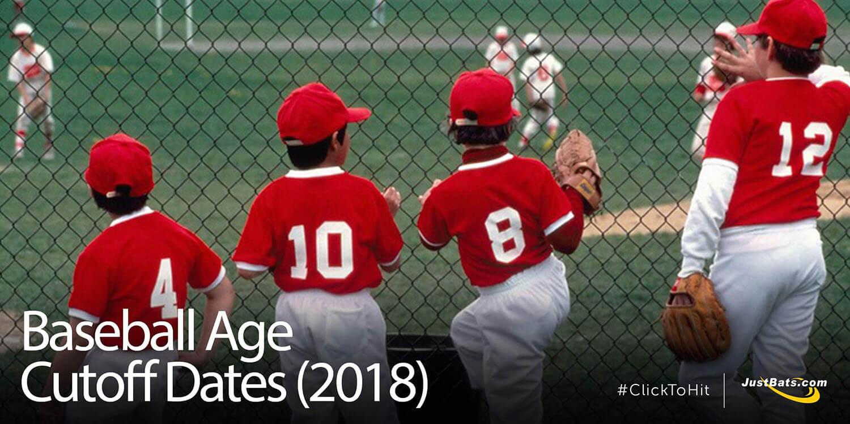 Baseball Age Cutoff Dates (2018)