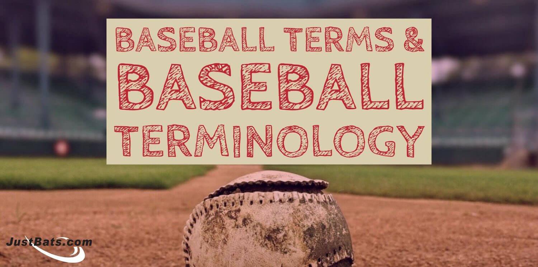 Baseball Terms / Baseball Terminology