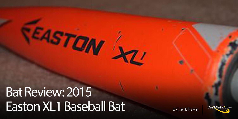 Bat Review: 2015 Easton XL1 Baseball Bat