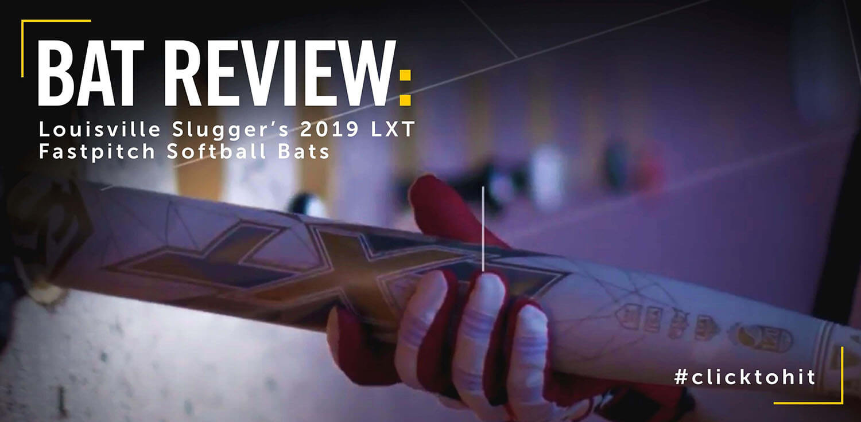 Bat Review: 2019 Louisville Slugger LXT Fastpitch Bat