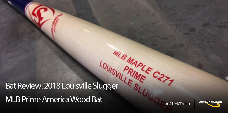 Bat Review: 2018 Louisville Slugger MLB Prime America Wood Bat