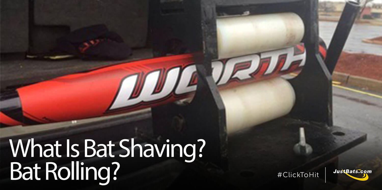 What Is Bat Shaving? Bat Rolling?