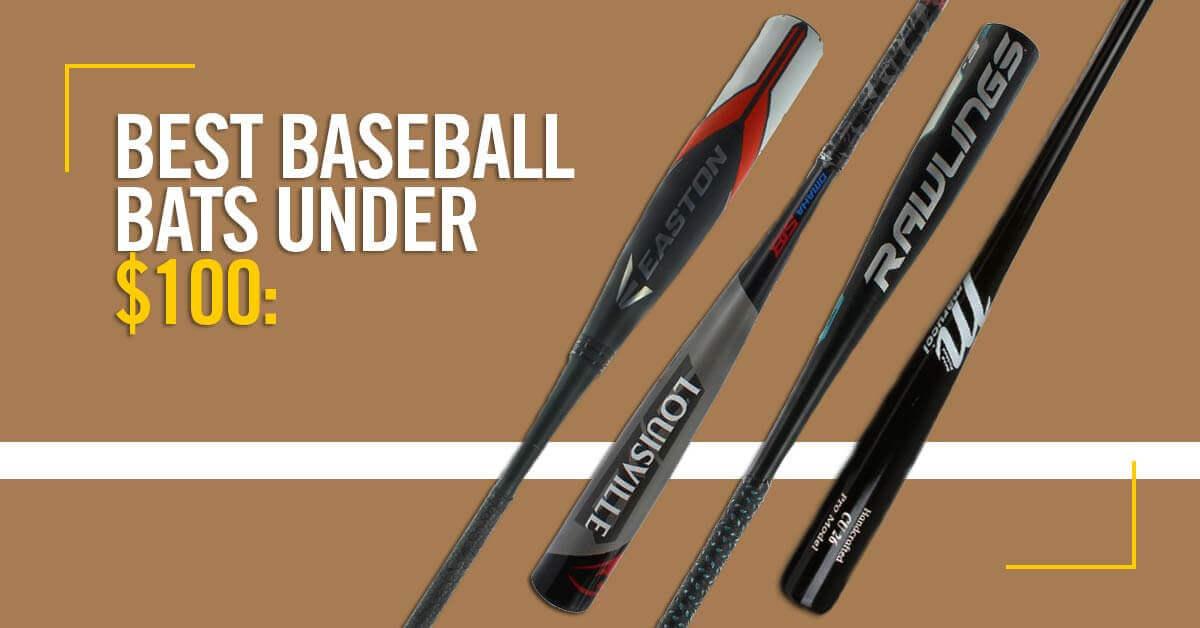 Best Baseball Bats Under $100