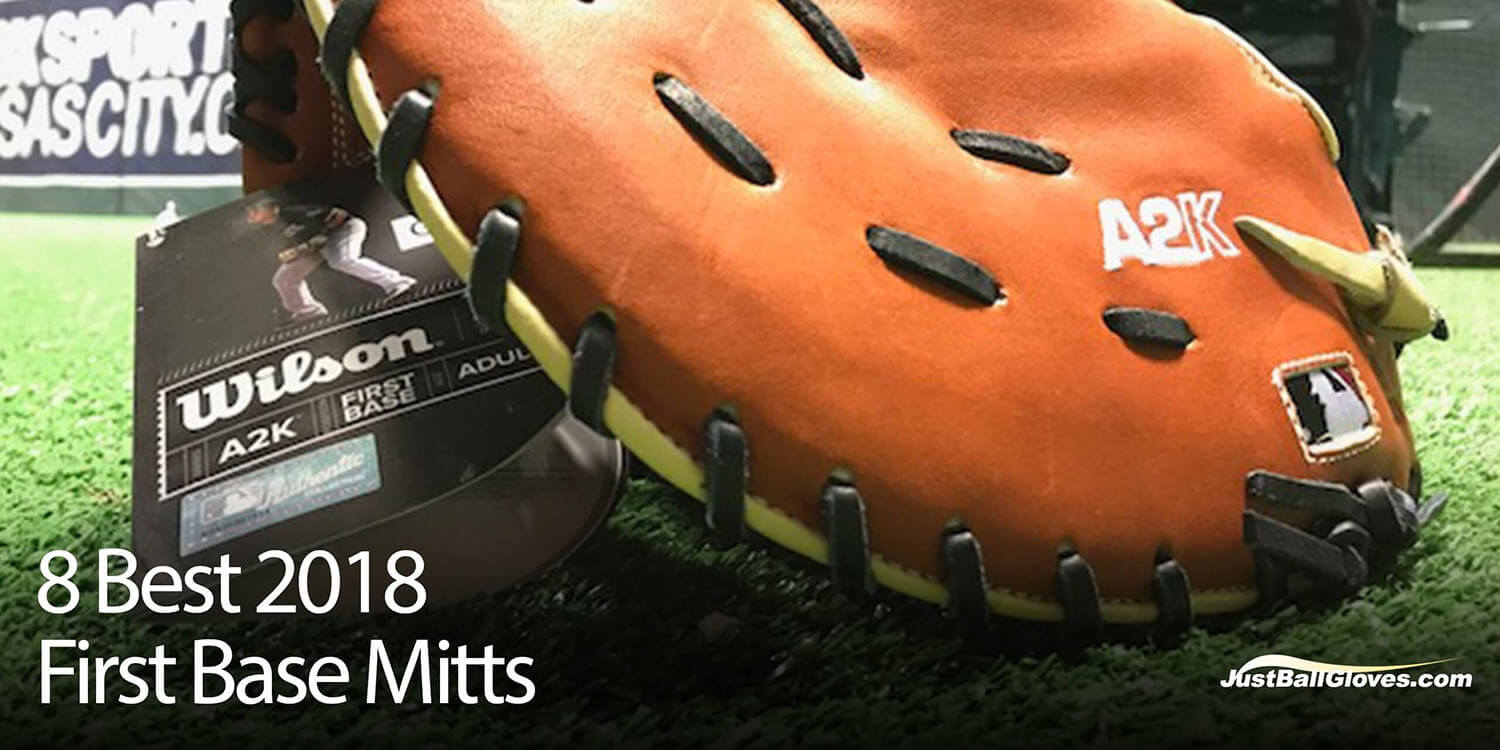8 Best 2018 First Base Mitts