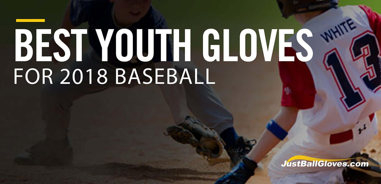 5 Best 2018 Youth Baseball Gloves