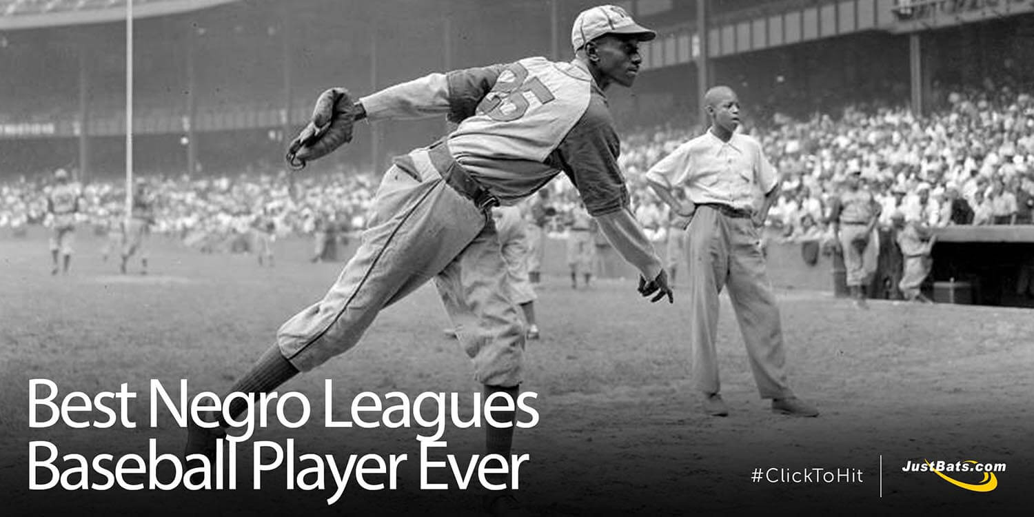 Best Negro Leagues Baseball Player Ever