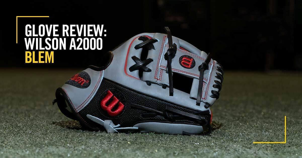 Glove Review: Wilson A2000 11.25