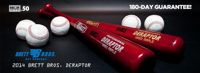 The 2014 Brett Bros. DeRaptor Maple/Composite Wood BBCOR Bats