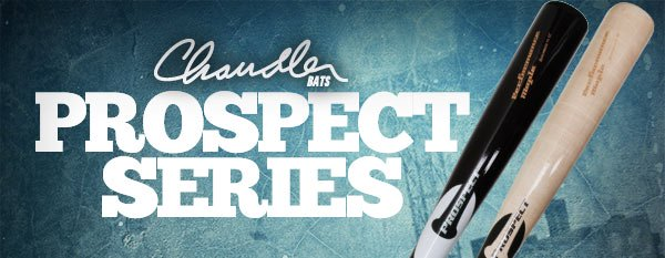 The Prospect Series from Chandler Bats