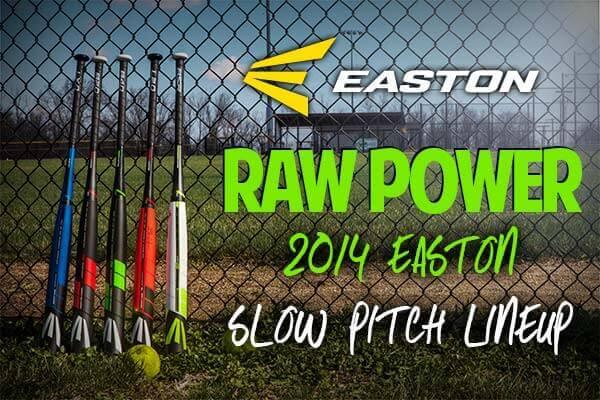 New 2014 Easton Raw Power Slow Pitch Softball Bats