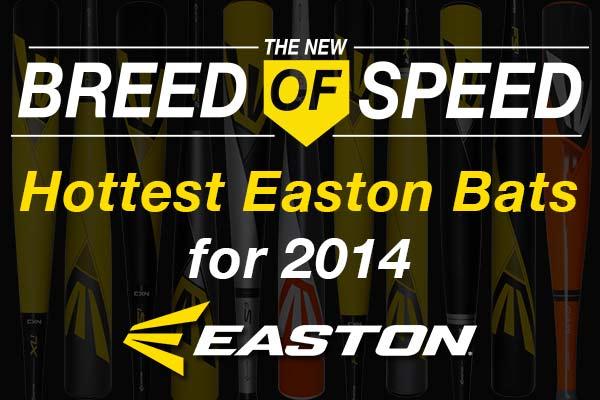 Hottest Easton Baseball and Softball Bats of 2014