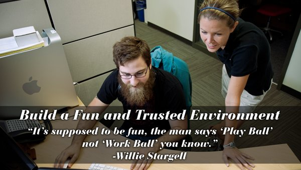 Core Value: Build a Fun and Trusted Environment