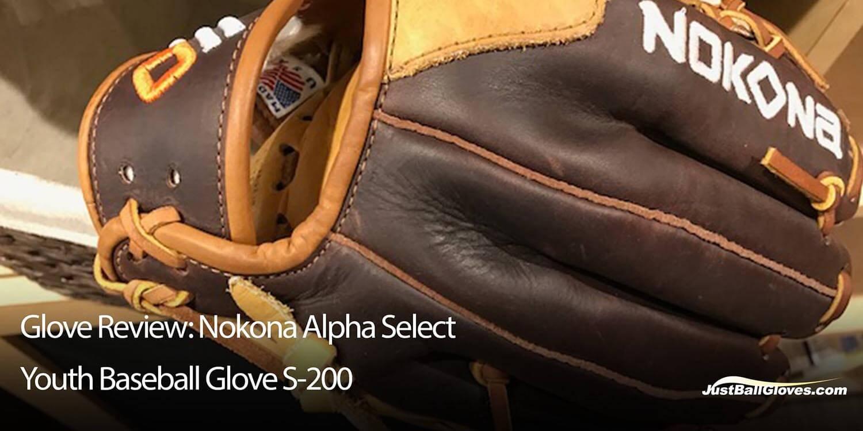 Glove Review: Nokona Alpha Select Youth Baseball Glove (S-200)