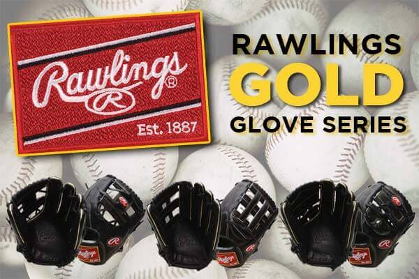 The All New Gold Glove Series from Rawlings