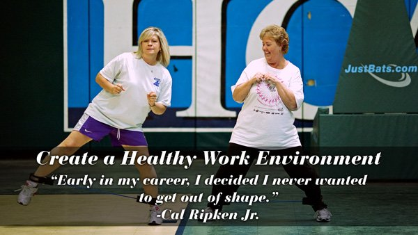 Core Value: Create a Healthy Work Environment