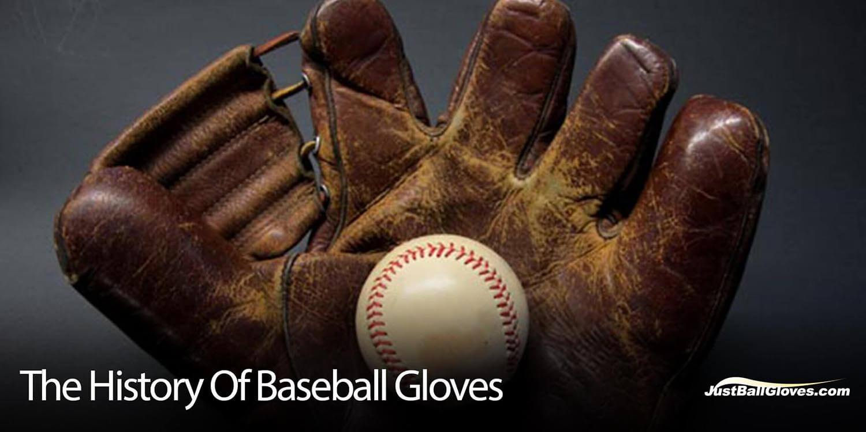 The History Of Baseball Gloves