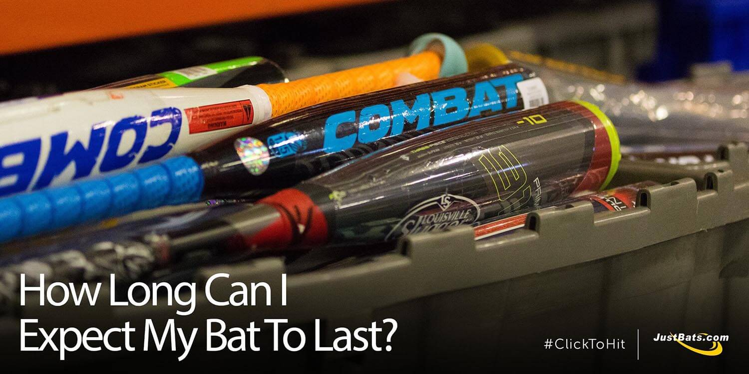 How Long Can I Expect My Bat To Last?