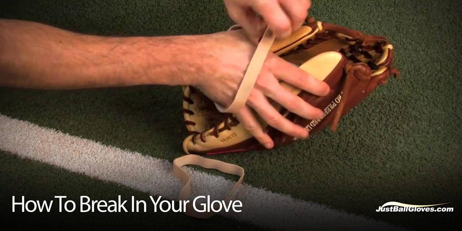 how to break in your glove the 4 do