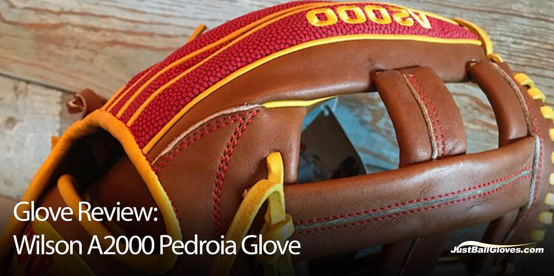 Glove Review: Wilson A2000 Dustin Pedroia Baseball Glove