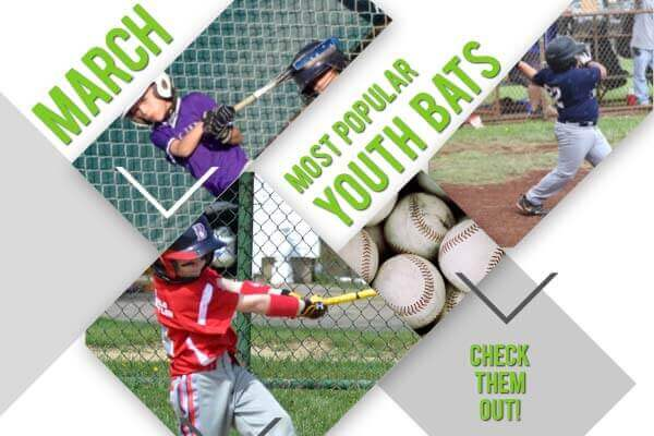 Most Popular Youth Baseball Bats of March