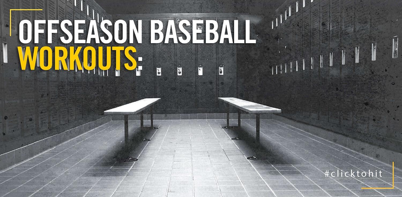 Offseason Baseball Workouts