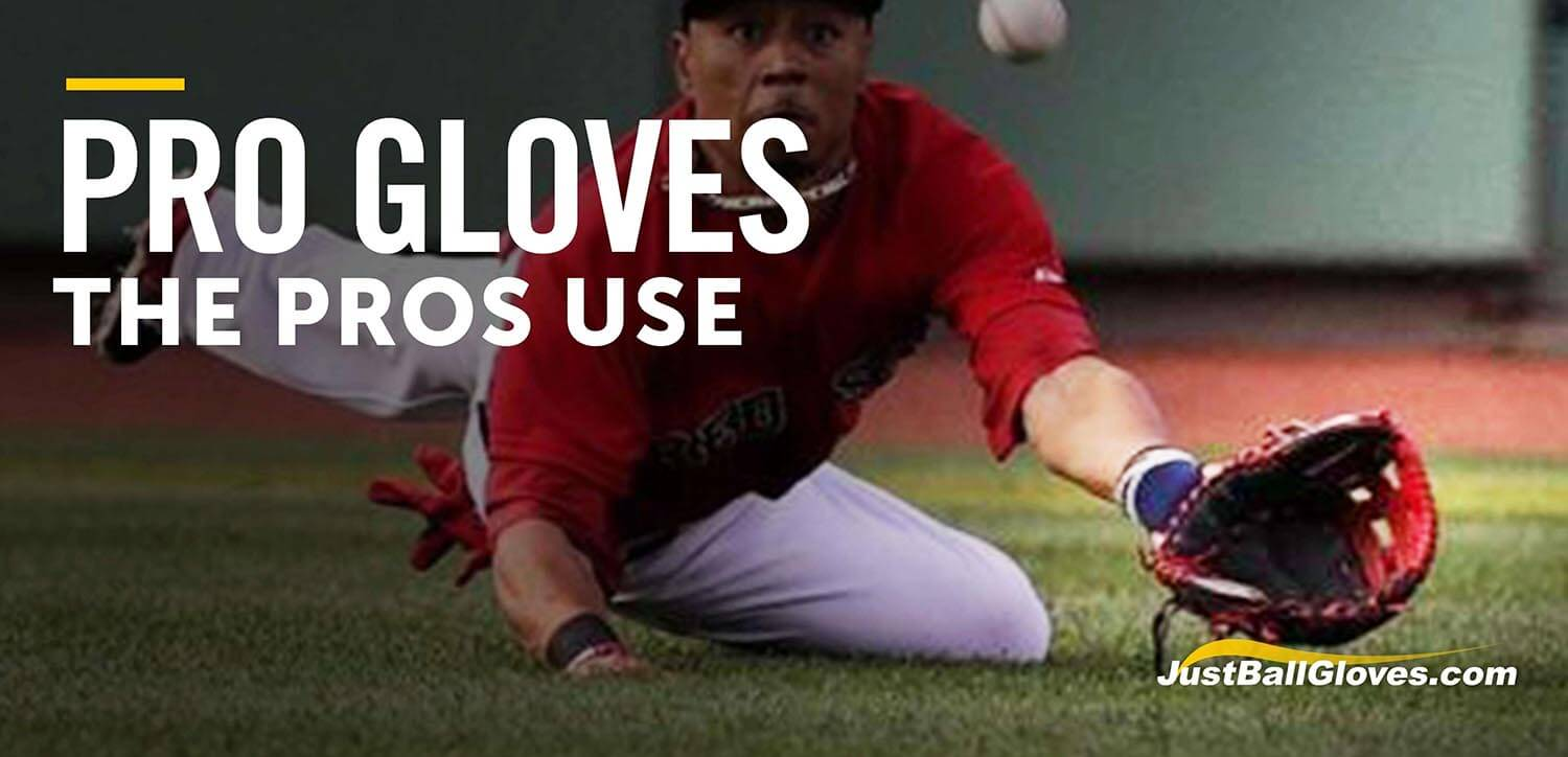 What Gloves Do Pros Use?