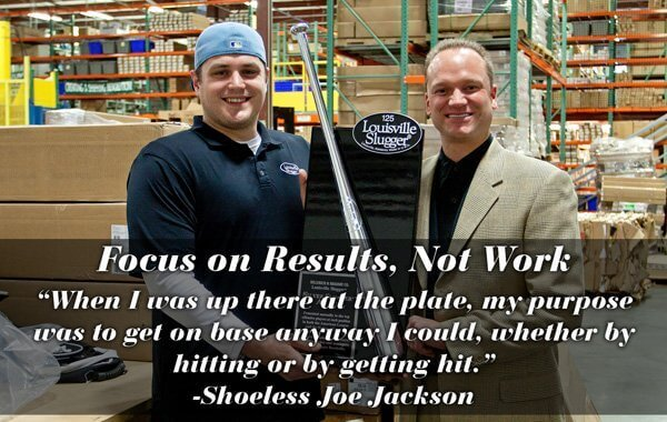 Core Value: Focus on Results, Not Work