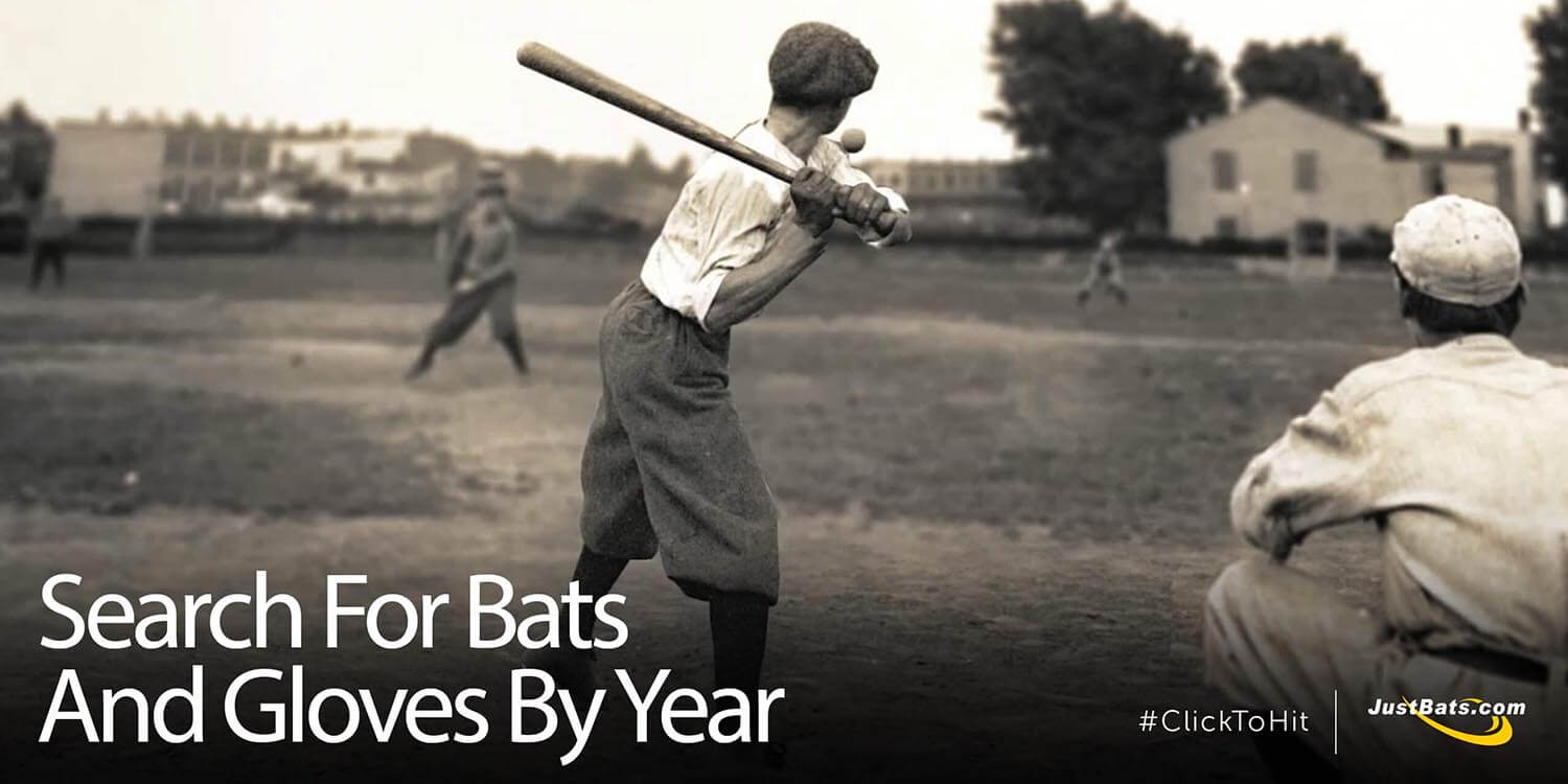 Search For Bats and Gloves By Year
