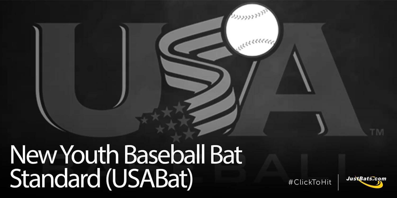 New Youth Baseball Bat Standard (USABat) - Effective Jan. 1, 2018
