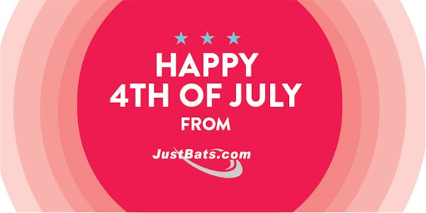 Happy 4th of July from JustBats.com!