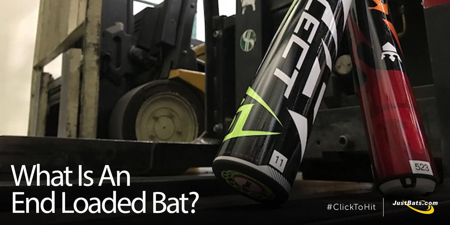 What Is An End Loaded Bat?