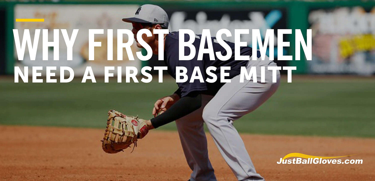 Why Your First Baseman Needs A First Baseman's Glove