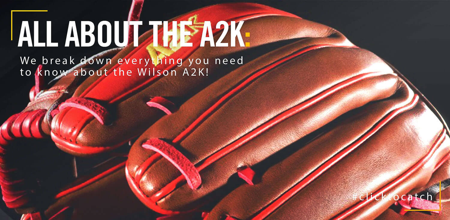 All About Wilson A2K Gloves