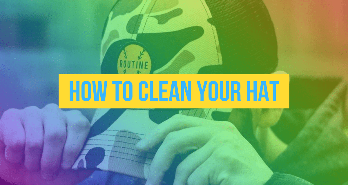 How to Clean Your Hat